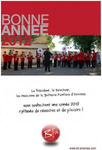 Voeux 2012 de la Batterie-Fanfare d'Airaines à ses fans, amis et partenaires.